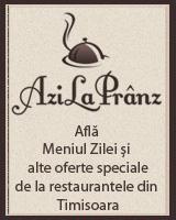 AziLaPranz.ro - Meniul zilei si alte oferte speciale de la restaurantele din Timisoara